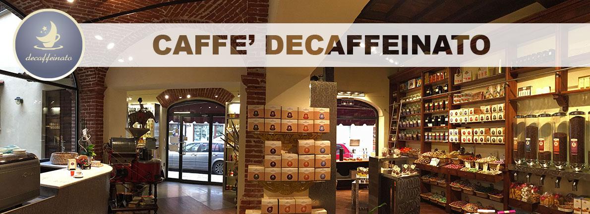 Caffè Decaffeinato Torrefazione